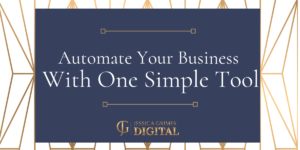 Automate Your Business With One Simple Tool